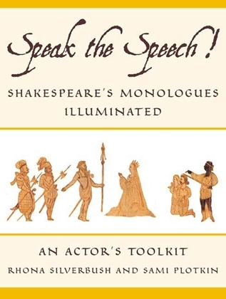 Speak the Speech!