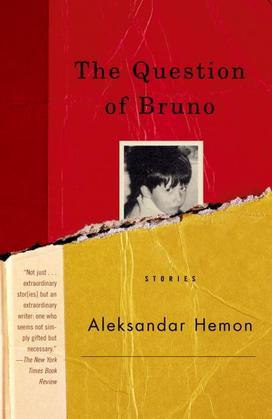 The Question of Bruno: Stories