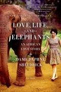 Love, Life, and Elephants