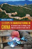 13 Steps to Manufacturing in China