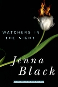 Jenna Black - Watchers in the Night