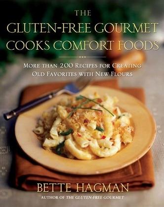 The Gluten-Free Gourmet Cooks Comfort Foods