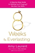 8 Weeks to Everlasting