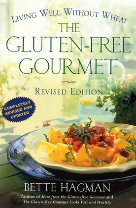 The Gluten-free Gourmet, Second Edition