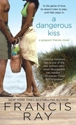 A Dangerous Kiss
