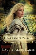 Heart's Safe Passage: A Novel