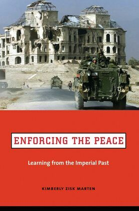 Enforcing the Peace: Learning from the Imperial Past