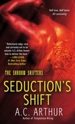 A.C. Arthur - Seduction's Shift