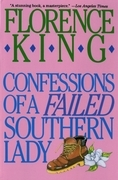 Confessions of a Failed Southern Lady