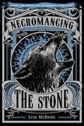 Necromancing the Stone