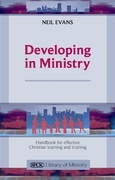 Developing in Ministry: Handbook for effective Christian learning and training