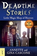 Deadtime Stories: Little Magic Shop of Horrors