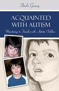 Acquainted with Autism: Miinistering to Families Affected by Autism