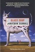 Glass Soup