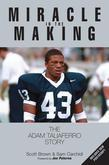 Miracle in the Making: The Adam Taliaferro Story