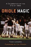 Oriole Magic: The O's of 1983