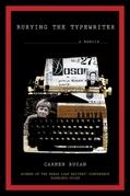 Burying the Typewriter