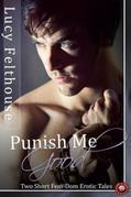 Punish Me Good: Two Short Fem-Dom Erotic Tales