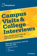 Campus Visits and College Interviews 3rd Edition