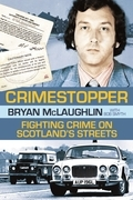 Crimestopper: Fighting Crime on Scotland's Streets