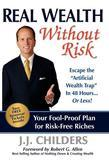 "Real Wealth Without Risk: Escape the ""Artificial Wealth Trap"" in 48 Hours...or Less!"