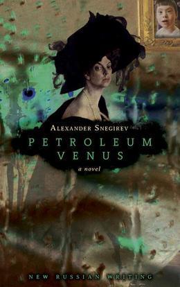 Petroleum Venus: a novel