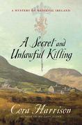 A Secret and Unlawful Killing