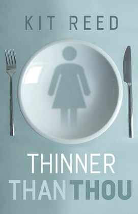 Thinner Than Thou