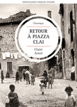 Retour  Piazza Clai | Ritorno a Piazza Clai