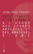 Petit trait d'existence  l'usage des jeunes artistes et des amateurs d'art
