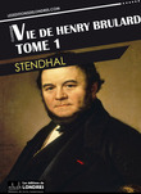 Vie de Henry Brulard, Tome 1