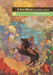 Odilon Redon - A Soi-Même et autres textes