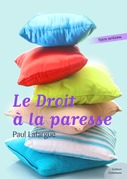 Le Droit  la paresse