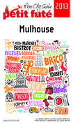 Mulhouse 2013 (avec cartes, photos + avis des lecteurs)