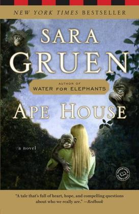Ape House: A Novel