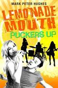 Lemonade Mouth Puckers Up