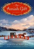 An Amish Gift: A Novel
