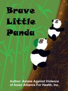 Brave Little Panda