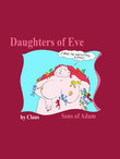 Daughters of Eve Sons of Adam