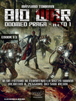 Bio War: Doomed Praga  Atto 1
