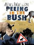 Peeing in the Bush: The Misadventures of Two Asian Girls in Zambia