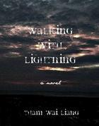 Walking with Lightning