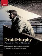 Druidmurphy: Plays by Tom Murphy