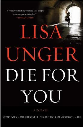 Die for You: A Novel