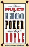 The Rules of Neighborhood Poker According to Hoyle