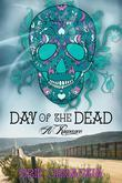 Day of the Dead-A Romance