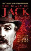 The Diary of Jack the Ripper: The Chilling Confessions of James Maybrick
