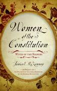 Women of the Constitution: Wives of the Signers