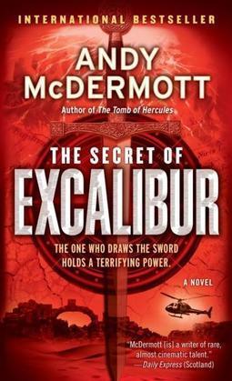 The Secret of Excalibur: A Novel