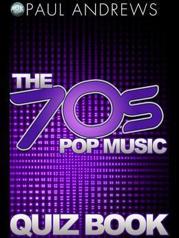 The 70s Pop Music Quiz Book